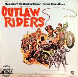 Outlaw Riders (Music From The Original Motion Picture Soundtrack)