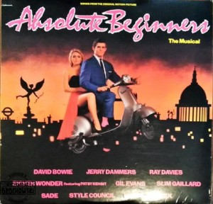 Absolute Beginners - The Musical (Songs From The Original Motion Picture)