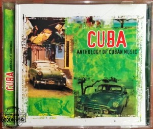 Cuba: Anthology Of Cuban Music