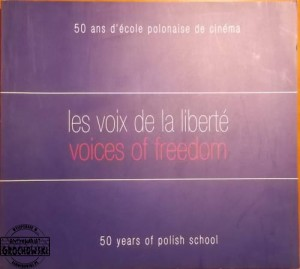 50 ans d'ecole polonaise de cinema; 50 years of the polish school