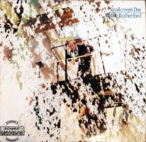 Mike Rutherford – Smallcreep's Day LP