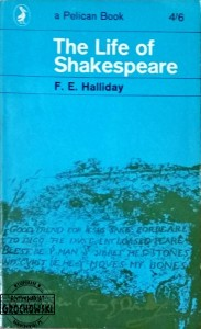 The Life of Shakespeare - Halliday F.E.