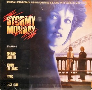 "Mike Figgis Featuring B.B. King – Original Soundtrack From The Motion Picture ""Stormy Monday"" LP"