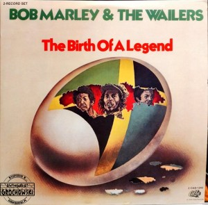 Bob Marley & The Wailers – The Birth Of A Legend LP