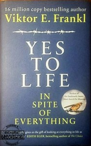 Yes to life in spite of everything - Frankl Viktor E.