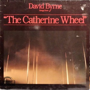 "David Byrne – Songs From ""The Catherine Wheel"" LP"