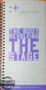 The Body Revolving the Stage: New Dance in New Poland