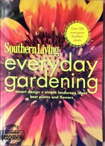 Southern Living: Everyday gardening