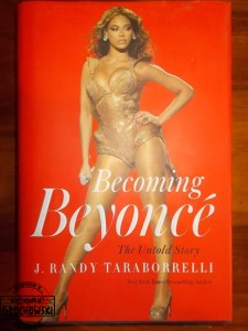 Becoming Beyonce : the Untold Story