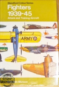 Fighters, attack and training aircraft 1939-45