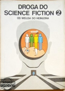 Droga do science fiction 2 Od Wellsa do Heinleina