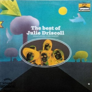 The Best Of Julie Driscoll, Brian Auger & The Trinity