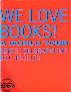 We Love Books!: A World Tour