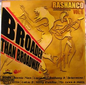 Rashanco Vol. 6 - Broader Than Broadway
