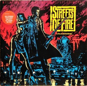 Streets Of Fire - Music From The Original Motion Picture Soundtrack