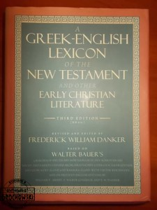 A Greek-English Lexicone of the New Testament and other Early Christian Literature